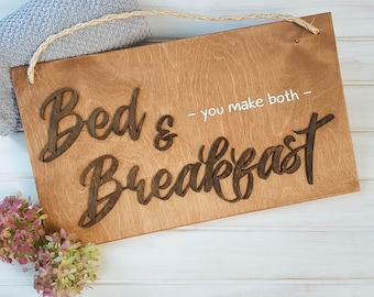 Bed and Breakfast - Funny Kitchen Signs - Kitchen Wall Decor - Bedroom Decor - Farmhouse Kitchen Sign - Guest Bedroom