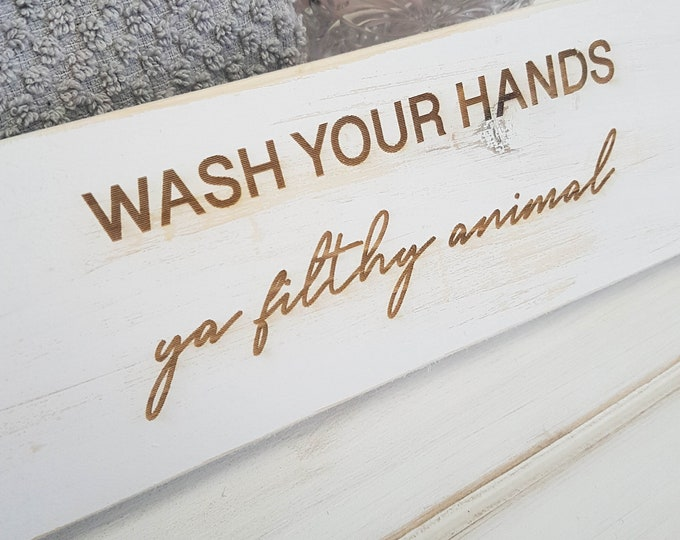Wash your hands - Funny Bathroom Signs - Bathroom Wall Decor - Restroom Bathroom Decor - Farmhouse Bathroom Sign - Guest Bathroom