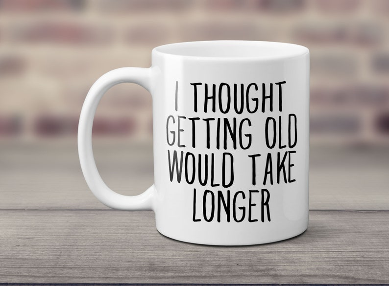 Funny Birthday Mug Gift Senior