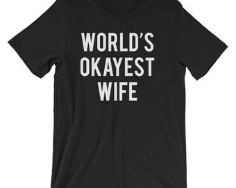 World's Okayest Wife T-Shirt