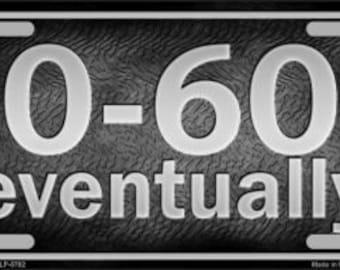 0-60 (eventually) License Plate