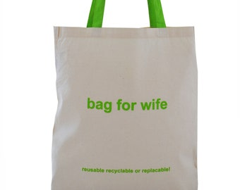 Funny 'Bag for WIFE!' cream cotton Tote Bag