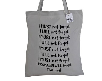 Cute 'Don't forget this bag!' Slate Grey cotton Tote Bag