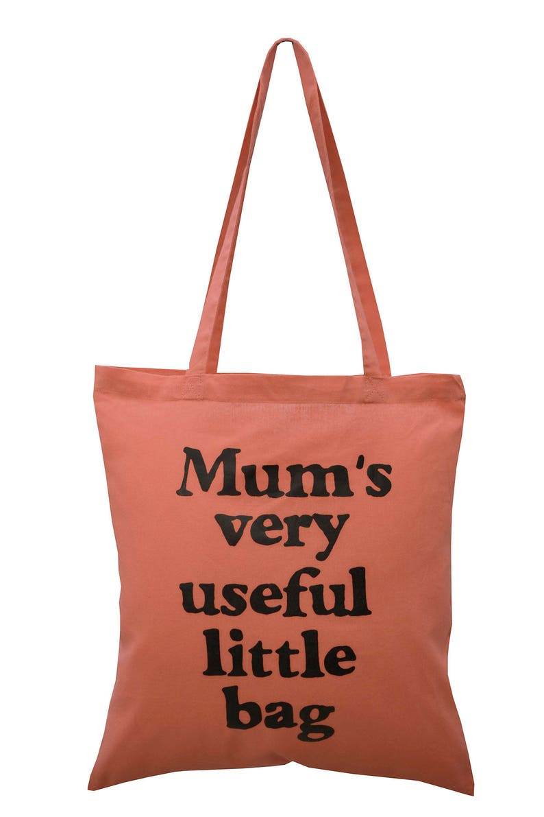 87a6b8ae5e Funny 'Mum's useful bag!' Dusty Pink cotton Tote Bag