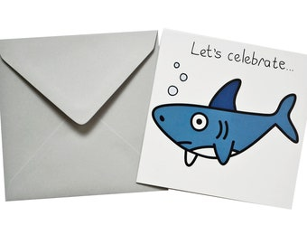 Shark Birthday card. Comes with lovely matching coloured envelope
