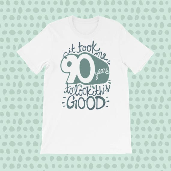 74c9658aa 90th Birthday Gift T-shirt Funny Birthday Gifts 90th | Etsy