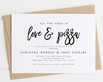 All You Need is Love and Pizza Rehearsal Dinner Invitation Template Modern Rehearsal Dinner Template Calligraphy Wedding Rehearsal #WP90