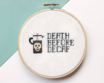 Death Before Death Sassy Cross stitch