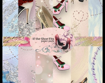 If the Shoe Fits PRINTED Paper Pack