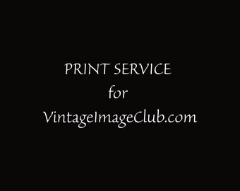 Print Service PER PAGE for VintageImageClub.com