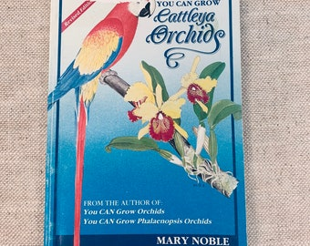 You Can Grown Cattleya Orchids - Used Book