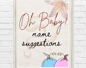 Printable Oh Baby! Name Suggestions Fall Gender Reveal Sign Baby Prediction Little Pumpkin Blue or Pink He or She Decoration Ideas Autumn