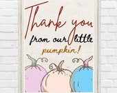 Printable Fall Gender Reveal Baby Shower Sign Little Pumpkin is on the way Favor Table Thank you Sign Autumn He or She Decoration Ideas