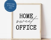 Home Sweet Office Instant Download Sign Art Printable Work From Home Wall Art Decoration WAHM Gift Design WFM Minimal Home Office Style