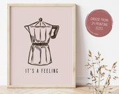 But First Coffee Rustic Coffee Maker Printable Wall Art Kitchen Decor Quote Sign Funny Poster It's a feeling Minimalist Instant Download