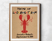 Friends TV Show Anniversary Gift Card You're My Lobster Digital Download Wall Art Decor Couples Name Personalized Custom Romantic Print DIY