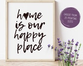 Home is our happy place Printable Art Welcome Entrance Instant Download Wall Decor Guest Room Inspirational art New Home Housewarming Gift