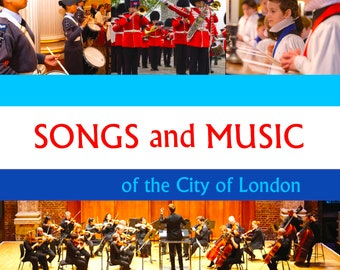 Songs and Music of the City of London (device agnostic ePub format)