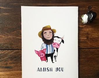 Blank Notecard - Amish You - Long distance pun card