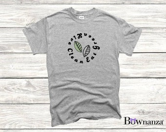 EAT GREEN Live Clean | Green Initiative | Prohealth | Healthy Eating and Living | Women's T-Shirts | 100% Cotton T-Shirt