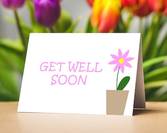 Printable Get Well Soon Card, Digital Download Get Well Soon Card, Instant Download Get Well Soon Card, 5x7 Get Well Soon Card, flower