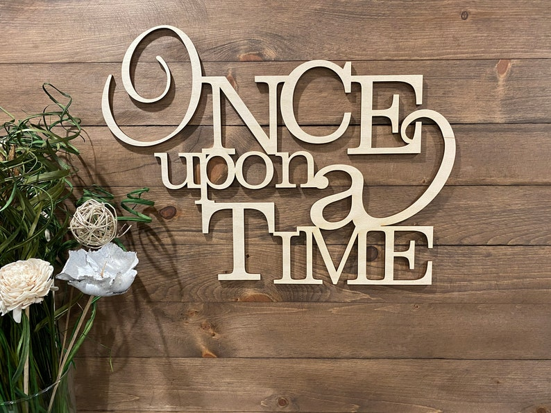 Once Upon A Time Word Cut Out  Once Upon a Time Wood Sign  image 0