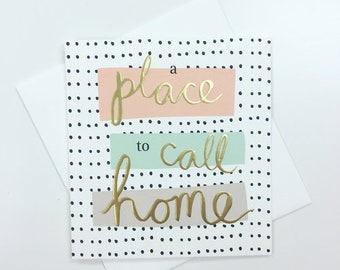 A Place To Call Home Card