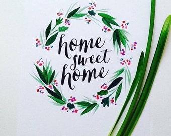 Home Sweet Home - A4 Original