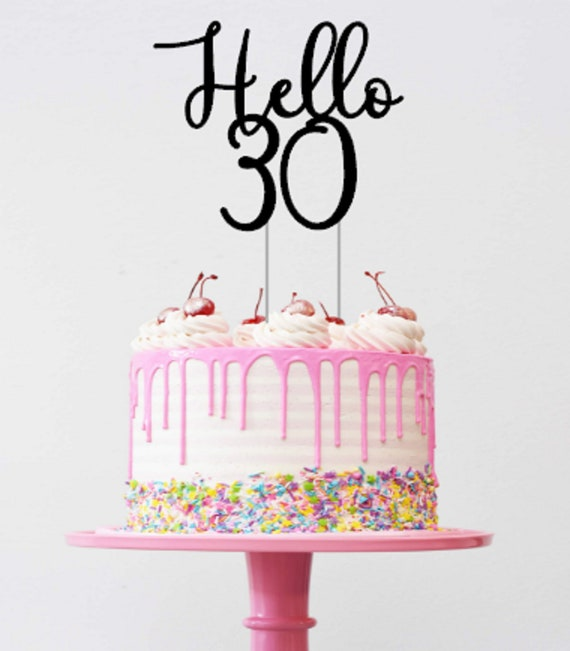 Sensational Hello 30 30Th Birthday Cake Topper For Her 30 Years Old Etsy Funny Birthday Cards Online Inifodamsfinfo