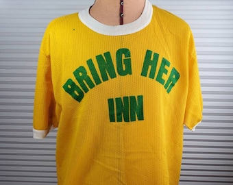 1980/'s /'Bring Her Inn/' Jersey Shirt Unaffecting Age Wear XL As Pictured Former Wisconsin Bar Shirt. Funny Saying Left Sleeve Damage
