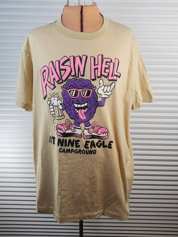 1980's Raisin Hell Campground Tee. Hippity Energy.