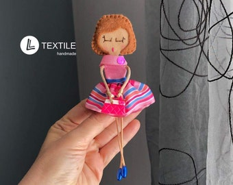 Textile Doll Brooch Gift for her Gift for girl Gift for mum Gift for bridesmaid Decoration Handmade brooch