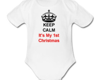 Keep Calm It's my 1st Christmas Baby Bodysuit