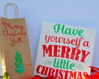 Wood Sign - Have Yourself a Merry little Christmas