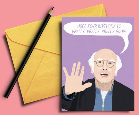 Larry David Birthday Card Curb Your Enthusiasm Friend Etsy