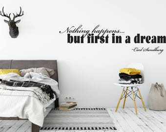 "Custom Removable ""Nothing Happens But First In A Dream"" Wall Decal **Free Domestic Shipping**"