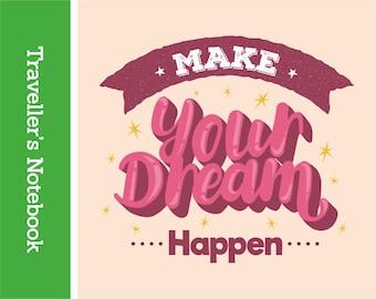 QU26-TN Make Your Dream Happen