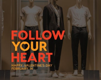 Follow your heart - Valentine's day shop window decal decoration - Valentine's day 2019 - 14 February - Removable vinyl sticker