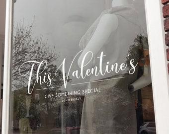 Valentine's Day Window Display - Temporary Window Decoration - Valentine's Sign - Window - Decal - Decoration - Valentine