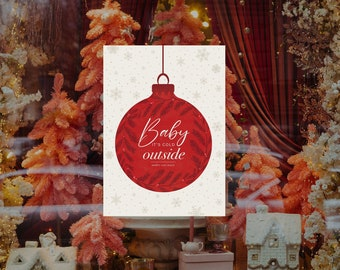 Baby it's Cold Outside - Christmas Removable & Reusable Poster Sticker - Christmas Window Poster - Retail Window Poster - Peel and Stick