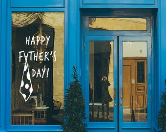 Happy Father's Day Tie Window Decal - Father's Day Vinyl Sign