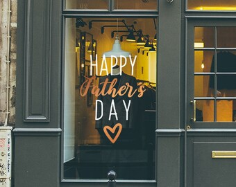 Happy Father's Day Window Sign - Father's Day Decal for Shop Windows