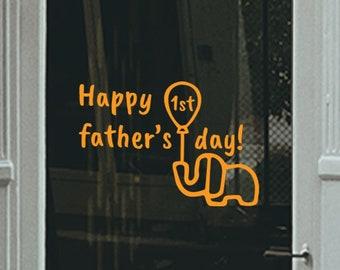 Happy 1st Father's Day Window Sticker - Father's Day Window Decal