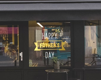 Happy Father's Day Sign - Father's Day Window Decal