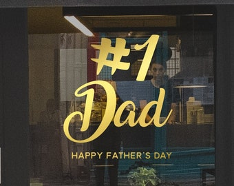 Number 1 Dad - Father's Day Window Decal