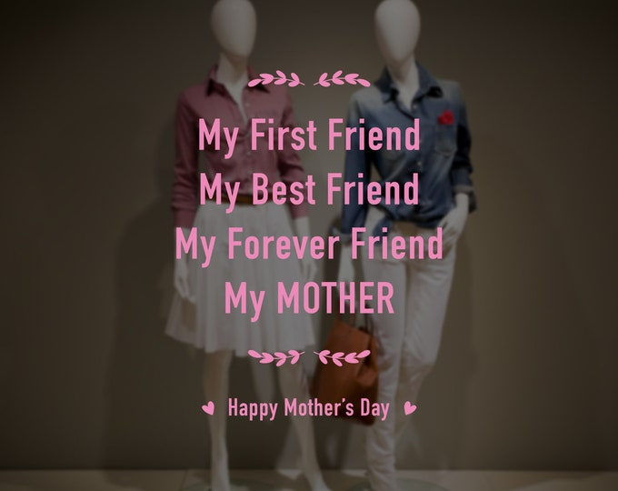 Featured listing image: My Best Friend - Happy Mother's Day Window Decal - Removable Retail Display Vinyl - Mother's Day - Retail Window Sign - Shop Front Sticker
