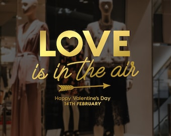 Love is in the air valentine's window decal - Valentine's Day Decor - Shop Window - Window Decal - Love - Hearts