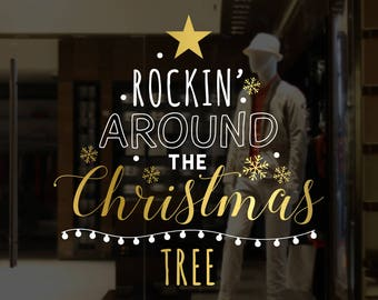 Rockin' Around The Christmas Tree Shop Window Decal - Removable Retail Display Vinyl - Window Decor Festive Season Sticker - Xmas Sticker