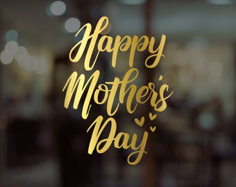 Happy Mother's Day Window Decal - Removable Retail Display Vinyl - Mother's Day - Retail Window - Window Sign - Shop Front Sticker