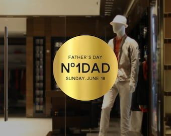Number One Dad Father's Day Retail Display - Removable Window Vinyl Decal - Silver Shop Window Sticker - Father's Day Gold Window Cling